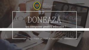"""Campania Națională """"Donează un computer pentru educație"""""""
